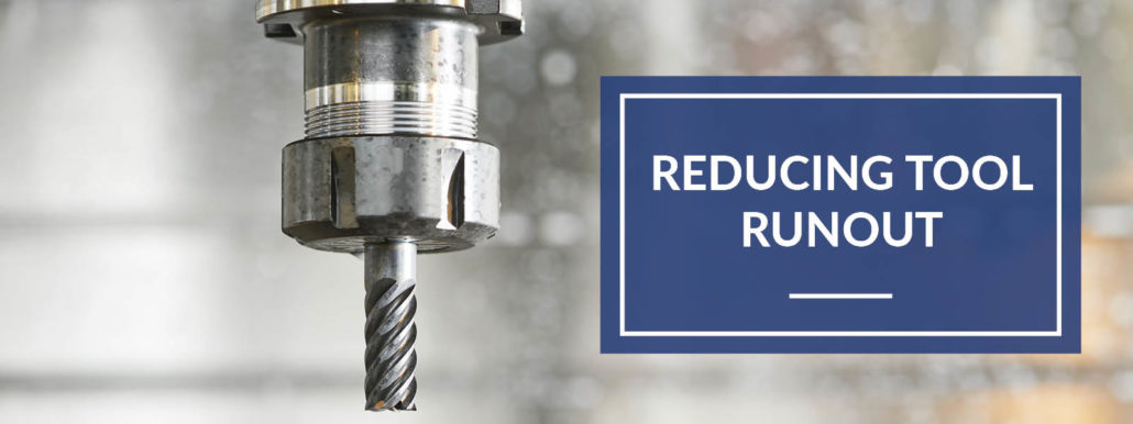 Reducing Tool Runout In The Loupe Machinist Blog