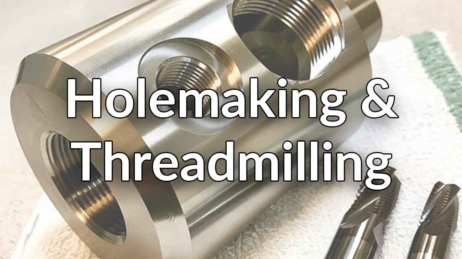 cnc holemaking
